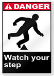 Watch Your Step Danger Signs