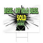 Diesel/Off Road Diesel Sold Here Sign