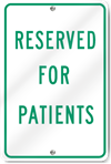Reserved For Patients Sign