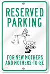 Reserved Parking For Mothers (Stork) Sign
