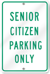 Senior Citizen Parking Only Sign