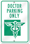 Doctor Parking Only (Graphic) Sign