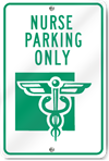 Nurse Parking Only (Graphic) Sign