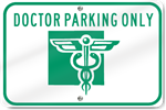 Horizontal Doctor Parking Only (Graphic) Sign
