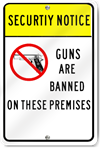 Security Notice Guns Are Banned Sign