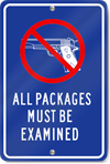 All Packages Must Be Examined Sign