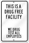 Drug Free Facility Custom Sign