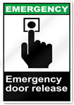 Emergency Door Release Emergency Signs