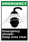 Emergency Shower Keep Area Clear Emergency Signs