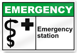 Emergency Station Emergency Signs