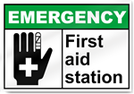 First Aid Station Emergency Signs