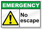 No Escape Emergency Signs