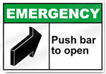 Push Bar To Open Emergency Signs