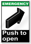 Push To Open Emergency Signs