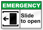 Slide To Open Left Emergency Signs
