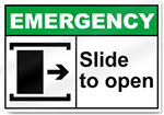 Slide To Open Right Emergency Signs