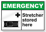 Stretcher Stored Here Emergency Signs