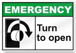 Turn To Open Right Emergency Signs