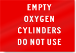 Empty Oxygen Cylinders Do Not Use Sign