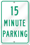 Fifteen Minute Parking Sign