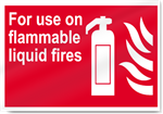 For Use On Flammable Liquid Fires Fire Signs