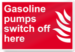 Gasoline Pumps Switch Off Here Fire Signs