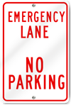 Emergency Lane No Parking Metal Sign