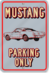 Mustang Only Custom Sign