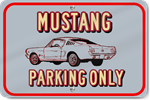 Horizontal Mustang Only Custom Sign