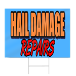 Hail Damage Repairs Sign
