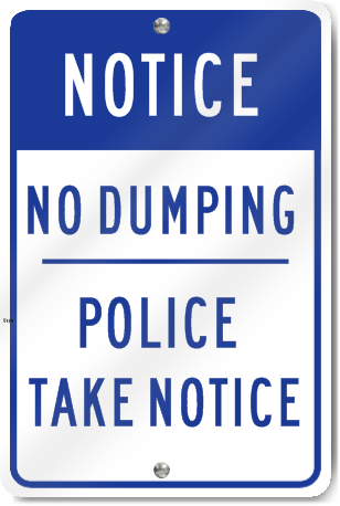 Notice No Dumping Police Road Sign
