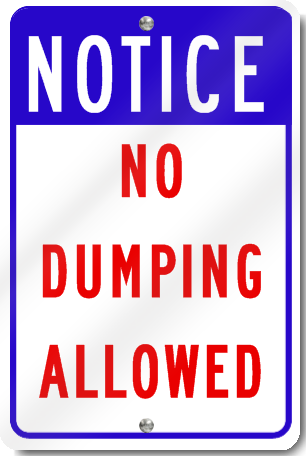 Notice No Dumping Allowed Sign