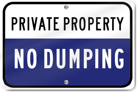 Horizontal Private Property No Dumping Metal Sign