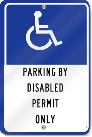 Parking By Disabled Permit Only Sign