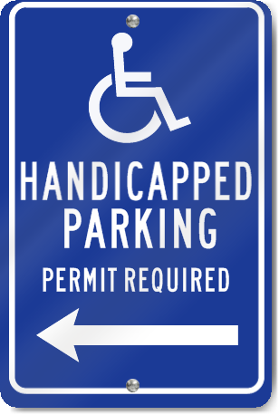 Handicapped Parking Permit Required (Arrow Left) Parking Sign