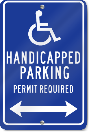 Handicapped Parking Permit Required (Double Arrow) Parking Sign