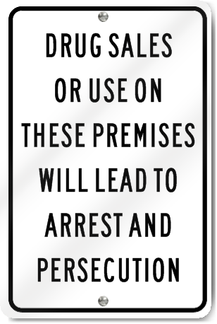 Drug Sales On Premises Sign