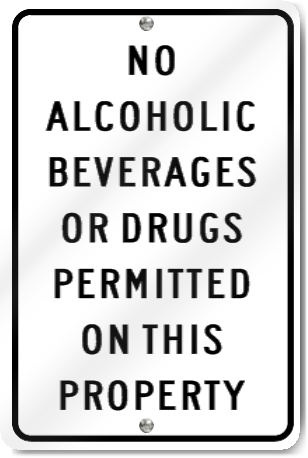 No Alcoholic Beverages Or Drugs Sign