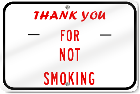 Horizontal Thank You For Not Smoking Sign