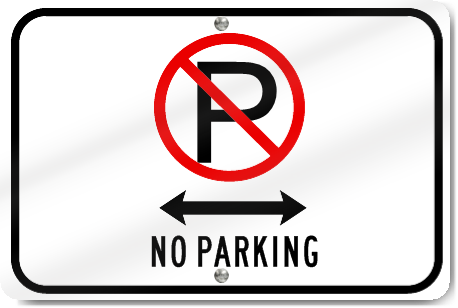 Horizontal No Parking (Driveway) Sign