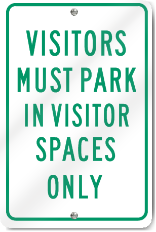 Visitor Parking Spaces Only Sign