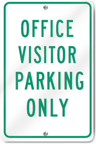Office Visitor Parking Only Sign