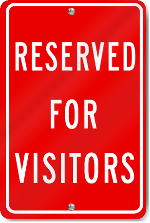 Reserved For Visitors (Red) Sign