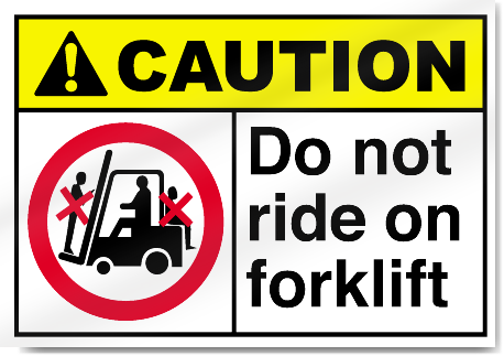 Do Not Ride On Forklift Caution Signs