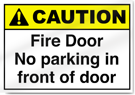 Fire Door No Parking In Front Caution Signs