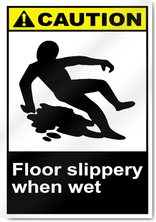 Floor Slippery When Wet Caution Signs