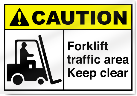 Forklift Traffic Area Keep Clear Caution Signs