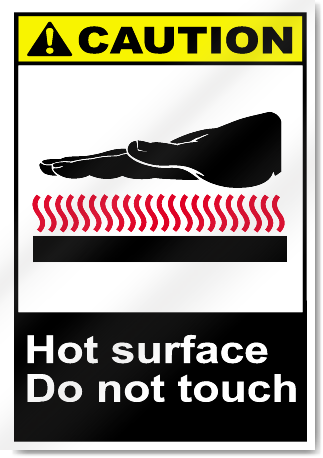 Hot Surface Do Not Touch Caution Signs Signstoyou Com