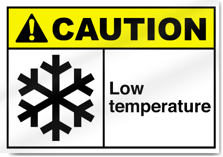 Low Temperature Caution Signs Signstoyou Com