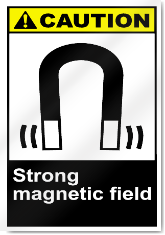 Strong Magnetic Field Caution Signs